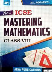NEW ICSE MASTERING MATHEMATICS CLASS 8