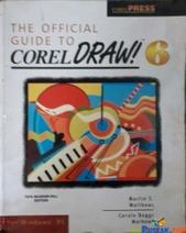 The Official Guide to Corel Draw 6 for Windows 95