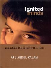Ignited Minds: Unleashing the Power Within India : Unleashing the Power Within India (English)