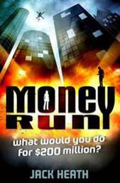 Money Run: What would you do For $200 million?