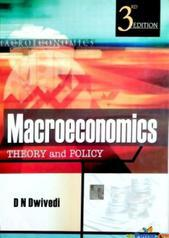 Macroeconomics Theory and Policy by D ! Dwivendi