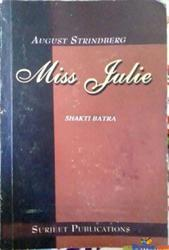 AUGUST STRINDBERG MISS JULIE