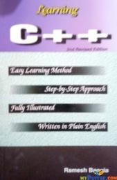 LEARNING C PLUS PLUS SECOND REVISED EDITION By RAMESH BANGIA