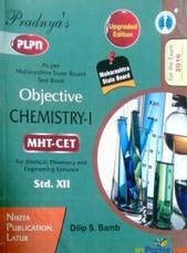 OBJECTIVE STD. 12 CHEMISTRY-1 MHT-CET