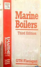 MARINE BOILERS THIRD EDITION By GTH FLANAGAN
