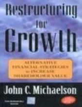 Restructuring For Growth