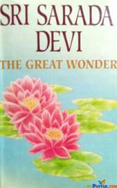 Sri Sarada Devi The Great Wonder By Sri Sarada Devi