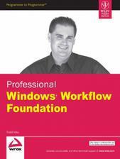 Professional Windows Workflow Foundation By Todd Kitta