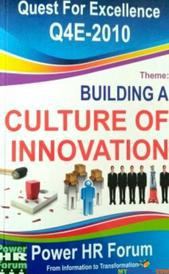 Quest For Excellence Q4E-2010 Building A Culture Of Innovation