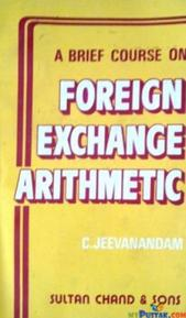 A Brief Course On Foreign Exchange Arithmetic