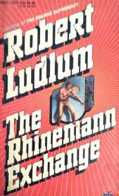 Robert Ludlum The Rhinemann Exchange In English By Na