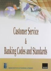 Customer Service and Banking Codes and Standards By Indian Institute of Banking and Finance