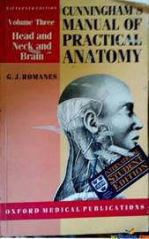 CUNNINGHAM'S MANUAL OF PRACTICAL ANATOMY BY G.J ROMANES