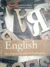 ENGLISH FOR ENGINEERS AND TECHNOLOGISTS English