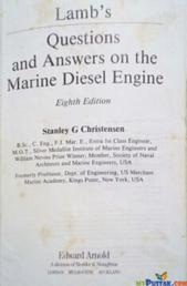 Lambs questions and answers on the marine diesel engine By Stanley g christensen