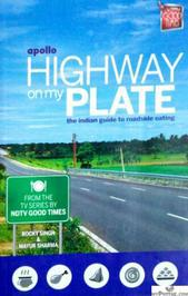 Apollo Highway On My Plate The Indian Guide To Roadside Eating