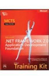 Mcts Self-Paced Training Kit (Exam 70-536): Microsoft . Net Framework 2. 0 Application Development Foundation