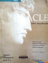 Oracle DBA handbook covers version 6 and 7.x By Kevin loney