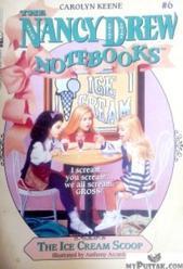 The Ice Cream Scoop (Nancy Drew Notebooks Book 6)