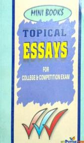 Mini books tropical essays for college and competition exam By Samuel M. Singh