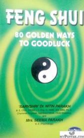Feng Shui 80 Golden Ways to Goodluck