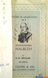 Studies in dramatists vol v shakespeares macbeth By B. R. Mullik