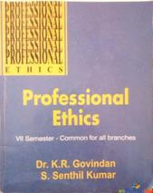Professional Ethics 7th semester Commonnfor all branches By Dr. K R Govindam