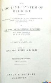 The biochemic system of medicine By George w. Carry
