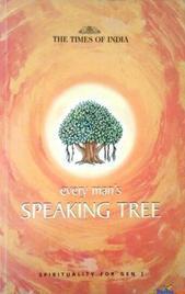 EVERY MAN'S SPEAKING TREE