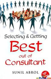 Selecting & getting best out of consultant