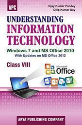 Understanding Information Technology - 8