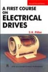 A First Course On Electrical Drives By S. K. Pillai