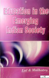 Education In The Emerging Indian Society for BEd Students