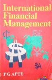 International Financial Management (TMH) By P G Apte