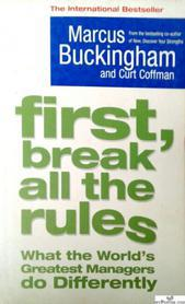 FIRST,BREAK ALL THE RULES