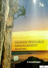 HUMAN RESOURCE MANAGEMENT TEXT AND CASES BY K ASWATHAPPA