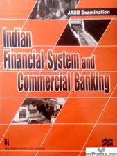 Indian Financial System and Commercial Banking (JAIIB examination)