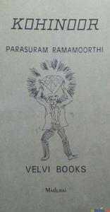 Kohinoor a play By Parasuram ramamoorthi