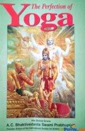The Perfection Of Yoga A. C. Bhaktivedanta