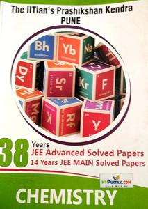 38 YEARS JEE ASVANCED SOLVED PAPERS 14 YEARS JEE MAIN SOLVED PAPERS CHEMISTRY