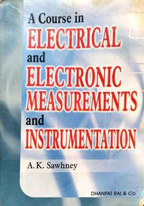 A Course in ELECTRICAL and ELECTRONIC MEASUREMENTS and INSTRUMENTATION ENGLISH LANGUAGE