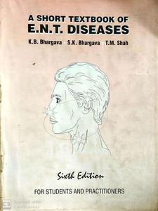 A short textbook of ENT diseases 6th Edition