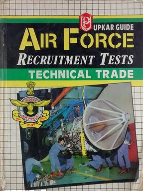 AIR FORCE RECRUITMENT TESTS TECHNICAL TRADE