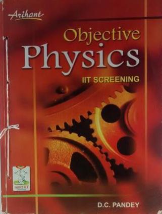 ARIHANT OBJECTIVE PHYSICS IIT SCREENING