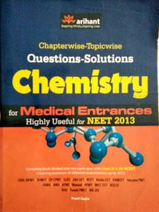 Arihant chapterwise topicwise questions solutions Chemistry for Medical Entrances highly useful for NEET 2013