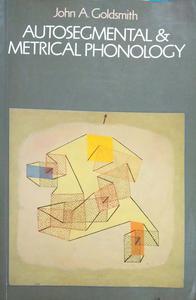Autosegmental and metrical phonology