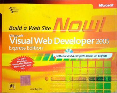 Build a web site now Microsoft visual web developer 2005 express edition