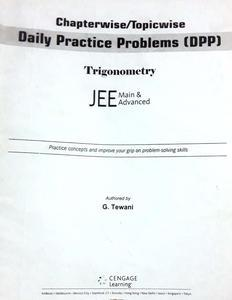 CENGAGE LEARNING CHAPTERWISE/TOPICWISE DAILY PRACTICE PROBLEMS (DPP) FOR JEE MAIN AND ADVANCED PACK OF 3 BOOKS