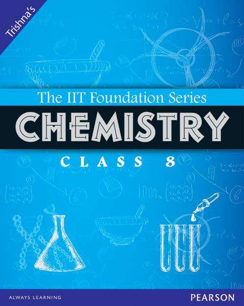 Chemistry Class 8 - Iit Foundation Series