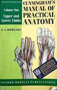 Cunningham's Manual of Practical Anatomy volume 1 upper and lower Limbs in English